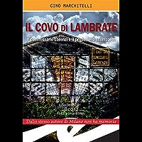 Il covo di Lambrate: Il commissario Lorenzi e il prigioniero scomparso