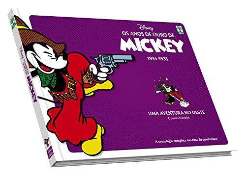 Os Anos de Ouro de Mickey. Uma Aventura no Oeste