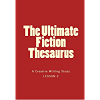 The Ultimate Fiction Thesaurus II
