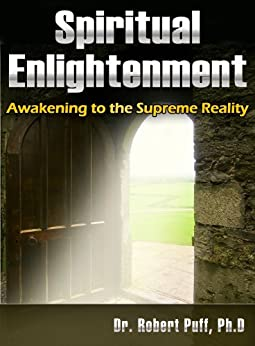 Spiritual Enlightenment Awakening Supreme Reality ebook