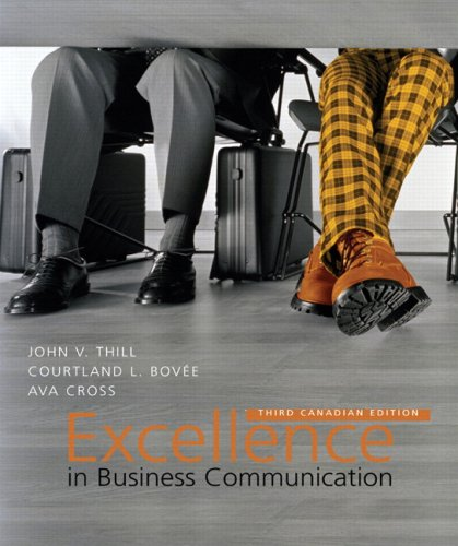 Excellence in Business Communication, Third Canadian Edition
