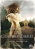 Der geheime Zirkel II Circes Rückkehr: Roman