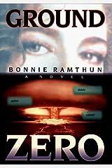 Ground Zero by Bonnie Ramthun (1999-08-30) Hardcover