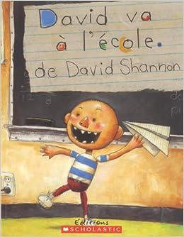 Amazon.fr - David Va À l'École - Shannon, David, Shannon, David - Livres