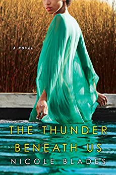 The Thunder Beneath Us by [Blades, Nicole]