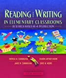 Reading and Writing in Elementary Classrooms 9780205463701