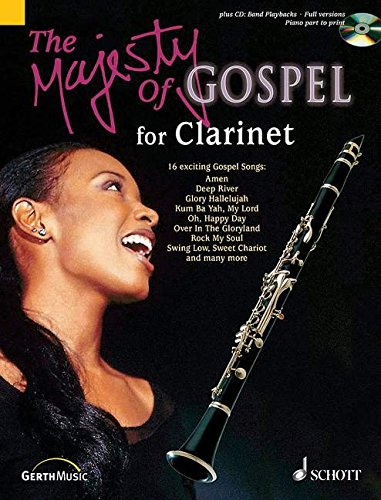 - The Majesty of Gospel for Clarinet: 16 Great Gospel Songs