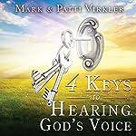 4 Keys to Hearing God's Voice | Dr. Mark Virkler