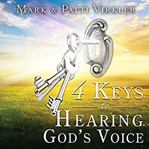 4 Keys to Hearing God's Voice Audiobook