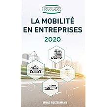 La Mobilité en Entreprises 2020 (French Edition)