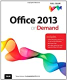 Office 2013 on Demand, Steve Johnson and Perspection Inc., 078975049X