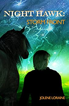 Night Hawk: Storm Front by [Loraine, Jolene]