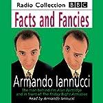 Facts & Fancies | Armando Iannucci