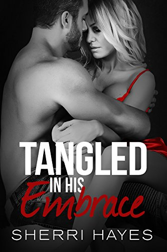 Tangled in His Embrace -