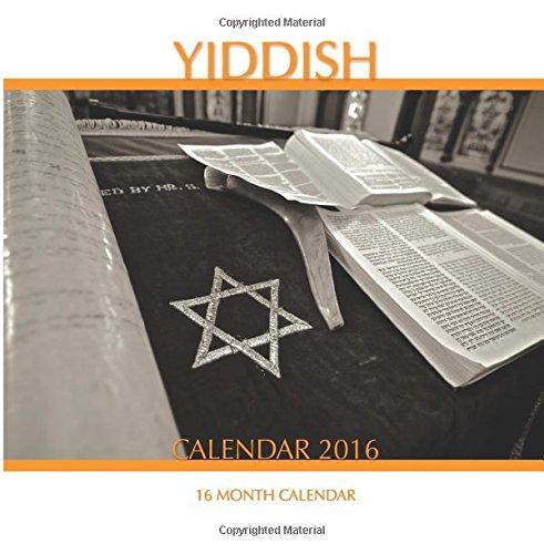Yiddish Calendar 2016: 16 Month Calendar PDF