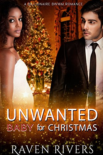 Search : Unwanted Baby for Christmas: BWWM Pregnancy Romance