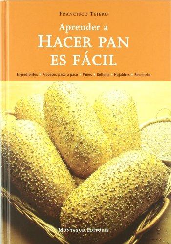 Aprender A Hacer Pan Es Facil Francisco Tejero Pdf Beauhoufoumo