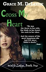 Cross My Heart (Wolfe Lodge Book 1)