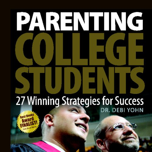 Parenting College Students: 27 Winning Strategies For Success PDF