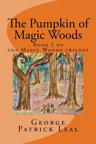 Talking Pumpkin (The Pumpkin of Magic Woods (Volume 1))