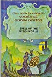 Spell of the Witch World (The Witch World Novels of Andre Norton)