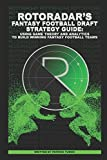 Best Fantasy Football Magazines - RotoRadar's Fantasy Football Draft Strategy Guide: Using Game Review