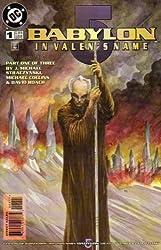 Babylon 5: In Valen's Name # 1