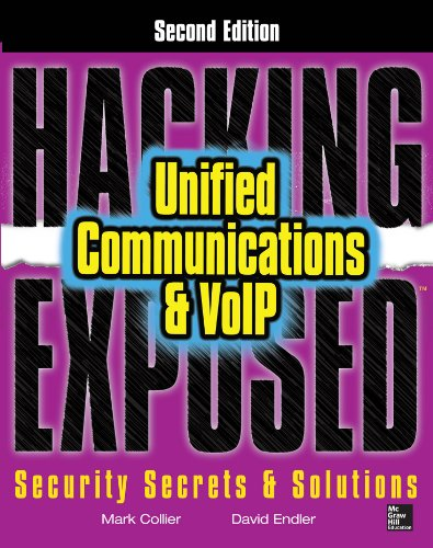 Hacking Exposed Unified Communications & VoIP Security Secrets & Solutions, Second Edition (Voip Solution)