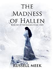 The Madness of Hallen (The Khalada Stone Book 1)