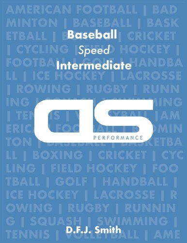 (DS Performance - Strength & Conditioning Training Program for Baseball, Speed, Intermediate)