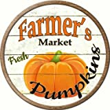 Smart Blonde Farmers Market Pumpkins Novelty Metal Circular Sign C-601