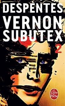 Vernon Subutex, tome 2 par Despentes