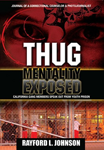 ~REPACK~ Thug Mentality Exposed Book: California Gang Members Speak Out From Prison. Shell General Start Science Facebook believe