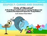Circle of Education Edupod 7 : Caring and Sharing- Social Domain, Dr. Shulamit Ritblatt, 1940790069