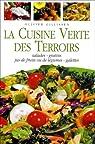 La cuisine verte des terroirs par Gillissen