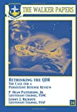 Rethinking the QDR the Case for a Persistent Defense Review, Lenny Richoux and P. Patterson, 1478380667