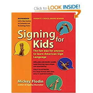 Signing for Kids, Expanded Edition Mickey Flodin