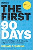 img - for First 90 Days Updated and Expanded book / textbook / text book