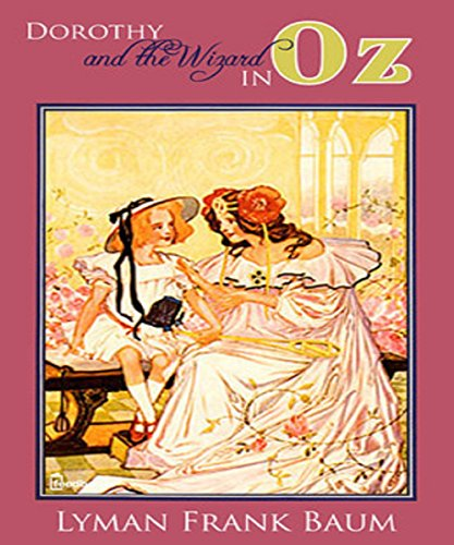 [Dorothy and the Wizard in Oz New Annotated] (Dorothy Wizard)