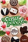 """Afficher """"Les filles au chocolat n° 5 3/4 Coeur poivré"""""""