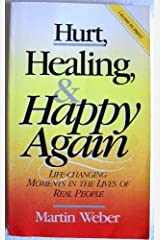 Hurt Healing and Happy Again Paperback