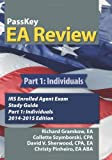 PassKey EA Review, Part 1: Individuals: IRS Enrolled Agent Exam Study Guide 2014-2015 Edition (Volume 1)