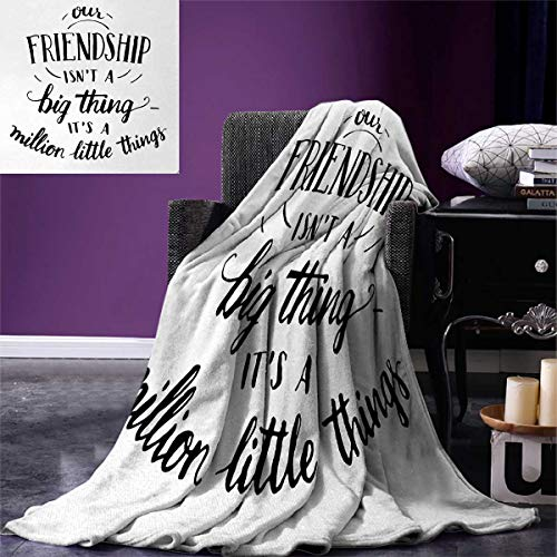 Anniutwo Quote Travel Throw Blanket Heart Warming Text Our Friendship is Not a Big Thing Its a Million Little Thing Velvet Plush Throw Blanket 60
