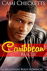 Caribbean Rescue (Billionaire Beach Romance Book 1)