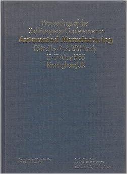 Descargar Libros Ebook Gratis Automated Manufacturing: 3rd: European Conference Proceedings Ebooks Epub