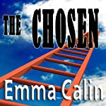 The Chosen: The Love in a Hopeless Place Collection, Book 2 | Emma Calin