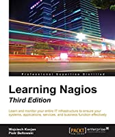 Learning Nagios, 3rd Edition Front Cover