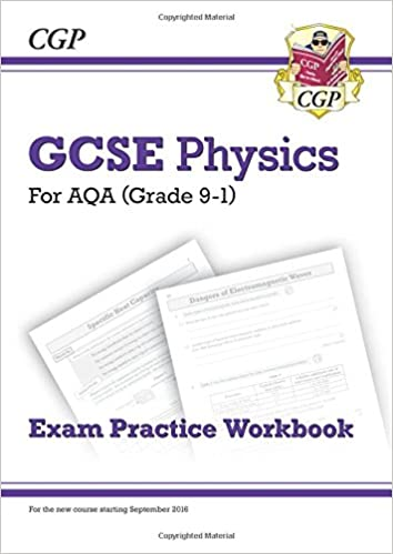 New Grade 9-1 GCSE Physics: AQA Exam Practice Workbook