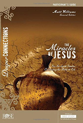 The Miracles of Jesus Participant Guide -