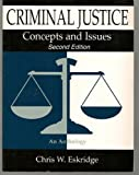 Criminal Justice : Concepts and Issues, , 0935732705